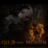 Gild the Mourn